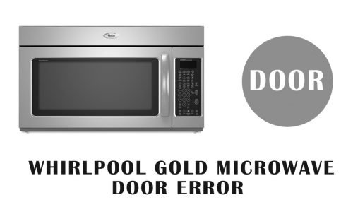 whirlpool gold microwave door error