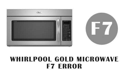 whirlpool gold microwave f7 error