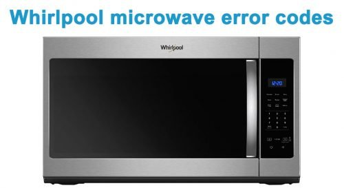 Whirlpool microwave error codes