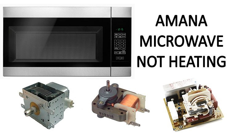 Amana microwave not heating