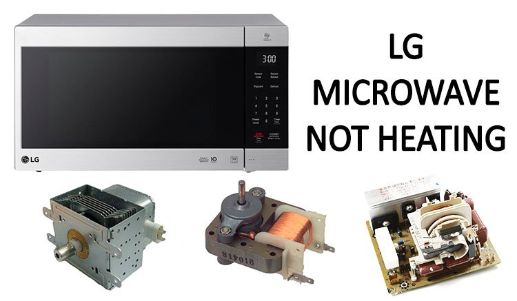 LG microwave not heating