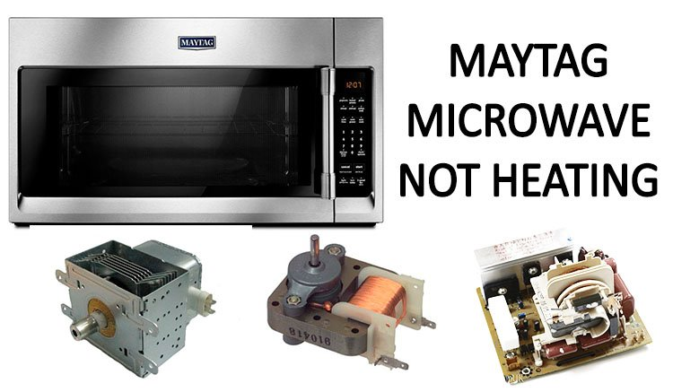 Maytag microwave not heating