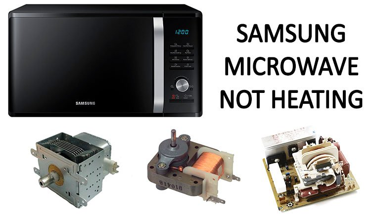 Samsung microwave not heating
