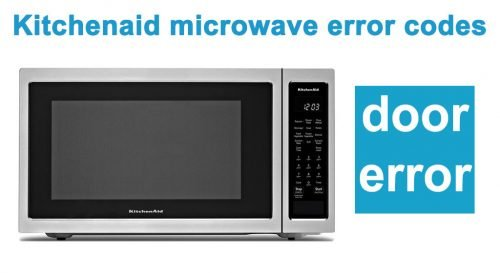 Kitchenaid microwave open close door error